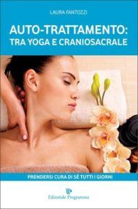 Autotrattamento tra yoga e craniosacrale - Laura Fantozzi